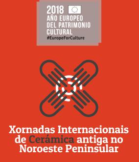 XORNADAS INTERNACIONAIS DE CERÁMICA ANTIGA NO NOROESTE PENINSULAR